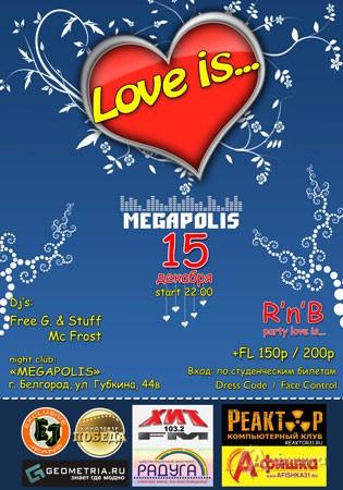 Клубная жизнь в Белгороде: вечеринка Love is в «Мегаполисе»