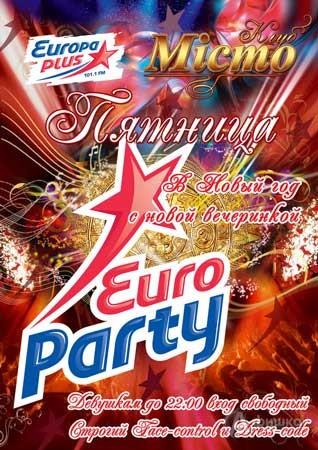 «EuroParty» совместно с радиостанцией «Европа+» в клубе «Мiсто»