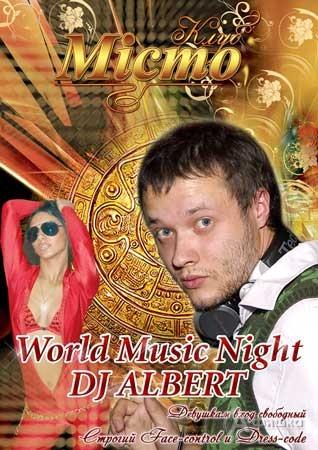 Вечеринка «World music Night» от Dj Albert и Dj Vinyloff в клубе «Мiсто»