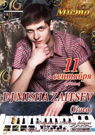 Клуб «Мiсто» в Харькове: Вечеринка от Dj Misha Zaitsev
